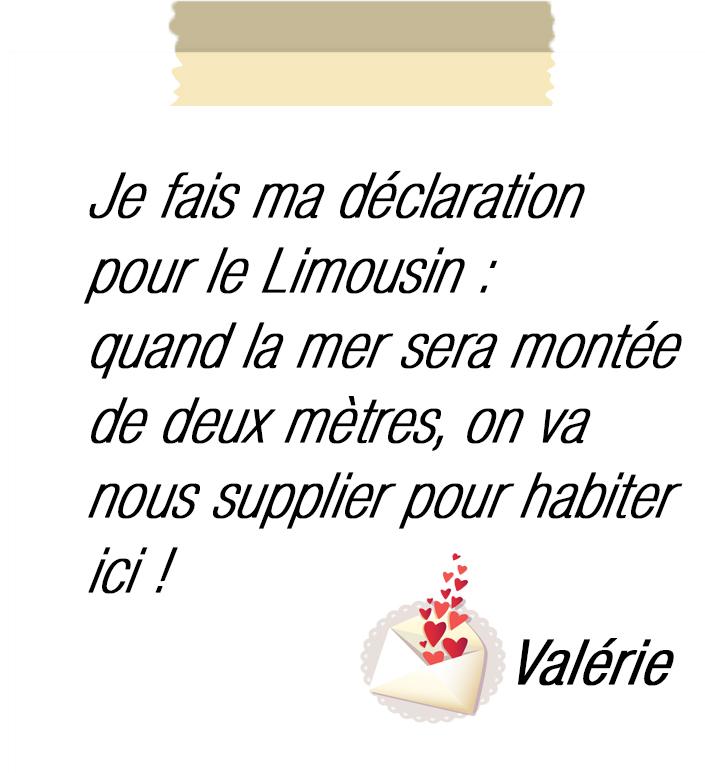 Déclaration au Limousin : un jour tout le monde nous suppliera d'habiter ici