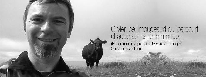 Olivier fan Laiterie Les Fayes : portrait d'un Limougeaug globe trotteur